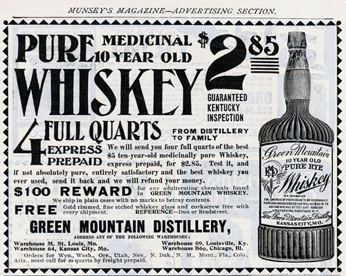 An advertisement for Green Mountain 10-Year Old Whiskey, from the Green Mountain Distillery of Kansas City, MO.  It was published in a 1900 edition of Munsey's Magazine.