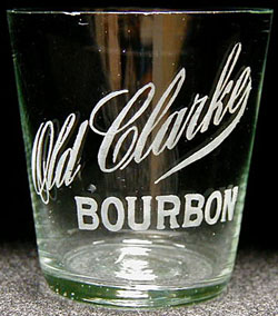 Old Clarke Bourbon shot glass, from Clarke Bros of Peoria, IL.